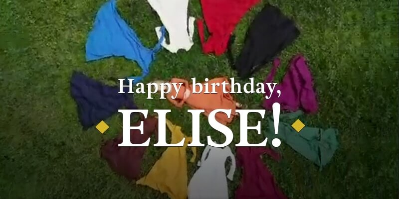 Happy Birthday, Elise!